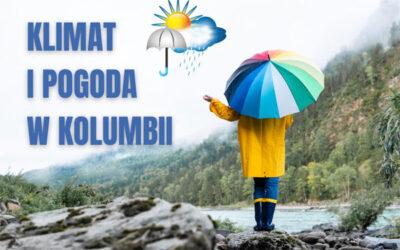 Klimat i pogoda w Kolumbii
